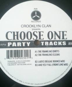 Crooklyn Clan - Choose One