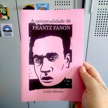 A universalidade de Frantz Fanon, Achille Mbembe.