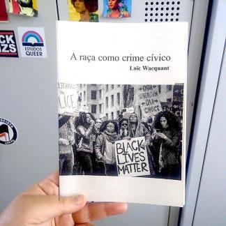 A raça como crime cívico
