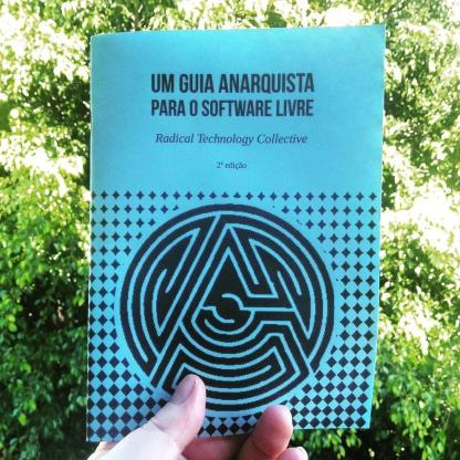 Um guia anarquista para o Software Livre