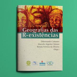 Geografias das R-existências