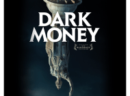 "Watch Now: ""Dark Money"" official trailer"