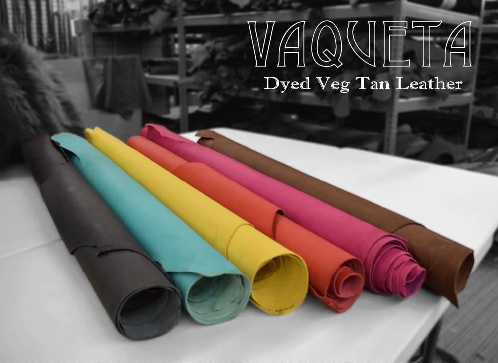 Vaqueta Dyed Veg Tan Leather