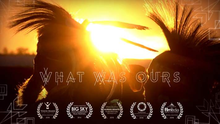 Tribal Documentary - What Was Ours
