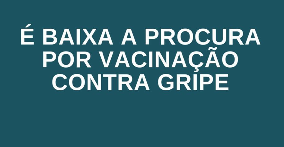 Baixa procura por vacinação contra gripe preocupa governo de Vazante