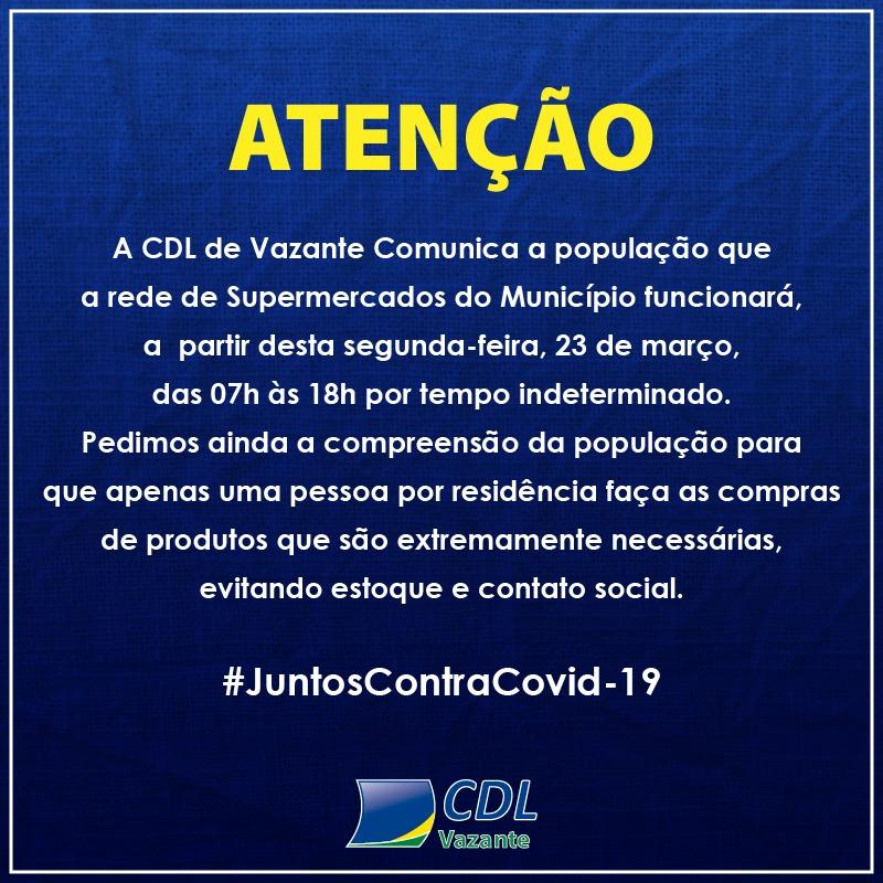 CDL de Vazante comunica novo horário de funcionamento dos supermercados