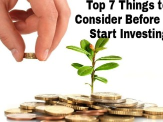 Top 7 Things to Consider Before You Start Investing