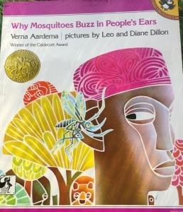 Why Mosquitoes Buzz in People's Ears : A West African Tale