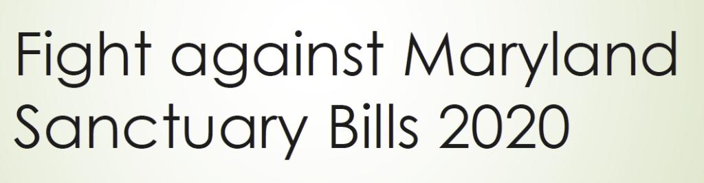 Fight against Maryland Sanctuary Bills 2020