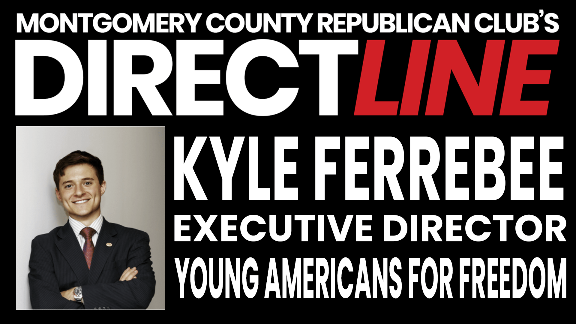 Photo of Kyle Ferrebee is the Executive Director of Young Americans for Freedom.