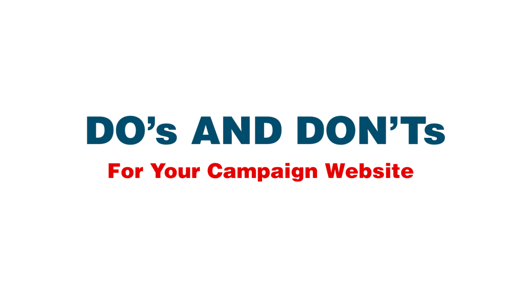 Do's and Don'ts for your Campaign Website