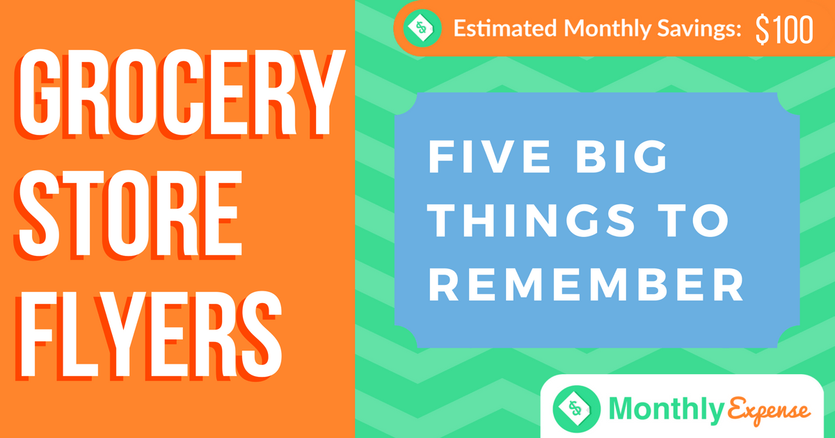 Grocery Store Flyers: 5 things to consider! – Monthly Expense