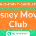 Save Money By Cancelling Disney Movie Club