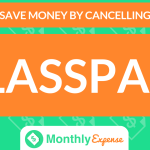 Save Money By Cancelling ClassPass