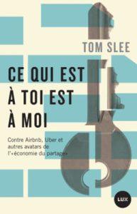 Tom Slee: tout ce qui est à toi est à moi