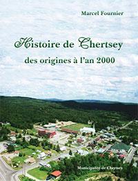 Histoire de Chertsey - Marcel Fournier