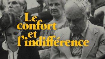 Le confort et l'indifférence