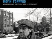 Robi Botos Movin' Forward. Album Cover