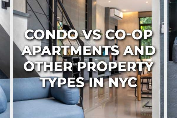 Condo Vs Co Op Apartments And Other Property Types In Nyc