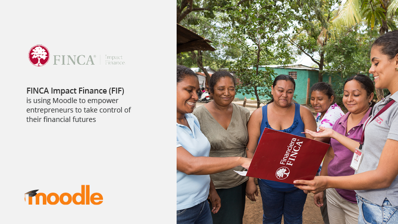 Finca Impact Finance Fif Is Using Moodle To Empower Entrepreneurs To Take Control Of Their