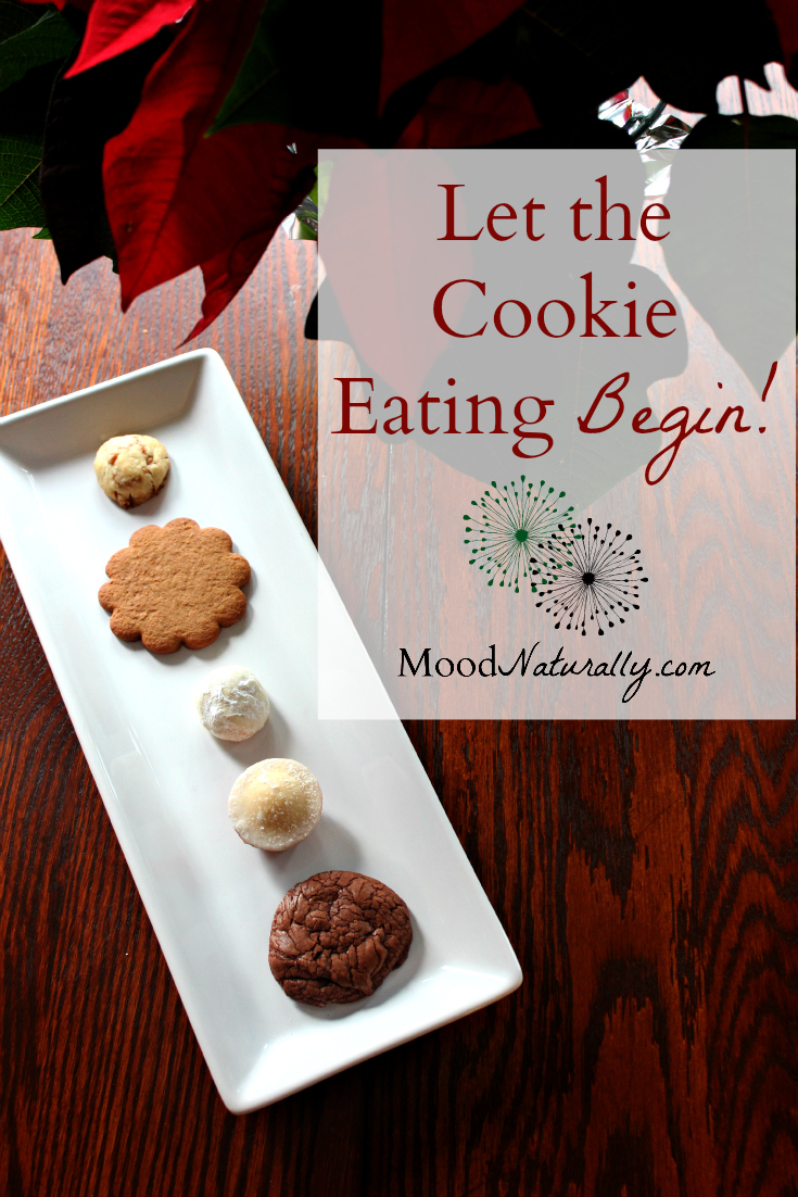Let The Cookie Eating Begin Moodnaturally