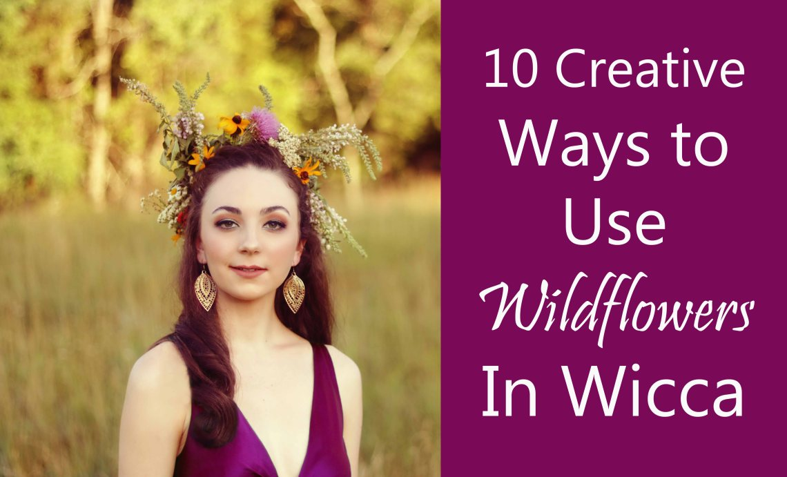 use wildflowers in wicca