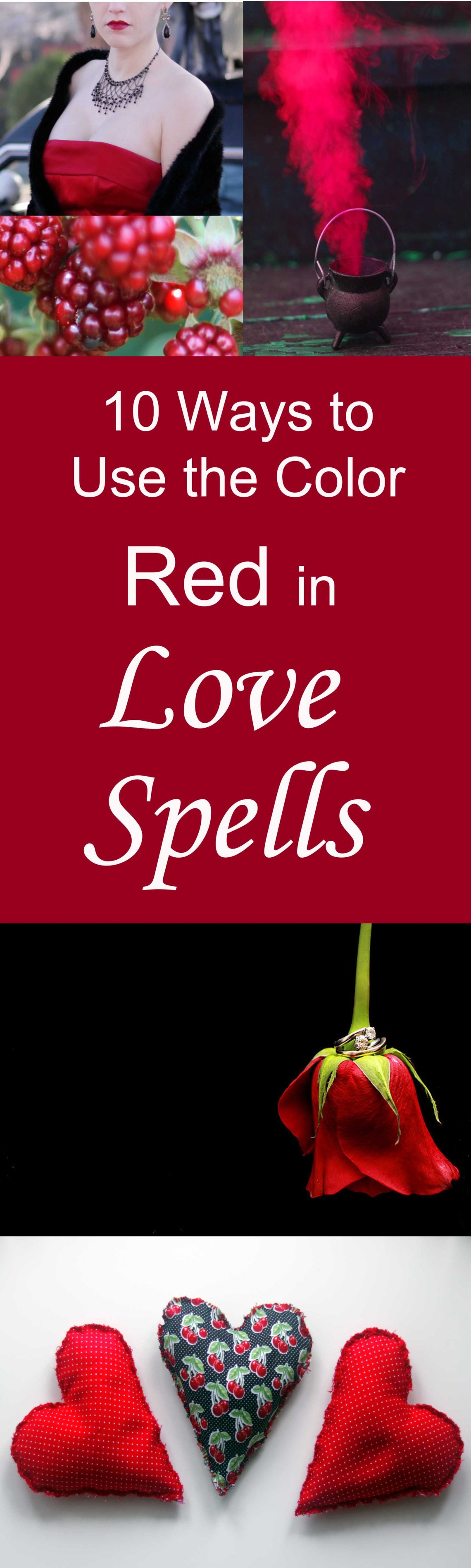 10 Ways to Use the Color Red in Witchcraft and Love Spells