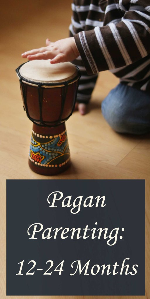 Pagan Parenting for Toddlers 12-24 Months