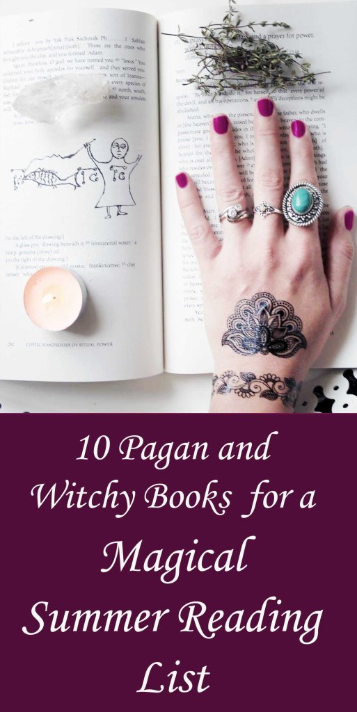Witchy, new age and pagan books for summer reading list.