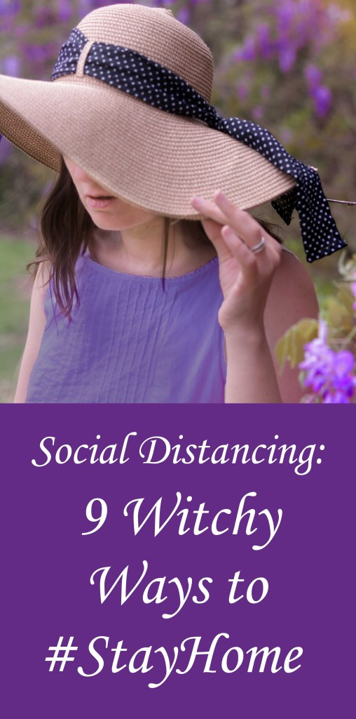 9 Witchy Ideas to #stayhome and stay busy!  From knitting spells to online coven and moon circles, being stuck inside need not impede your progress in the Craft!