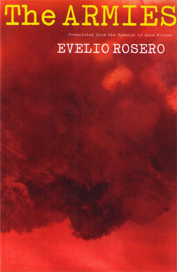 Evelio Rosero The Armies