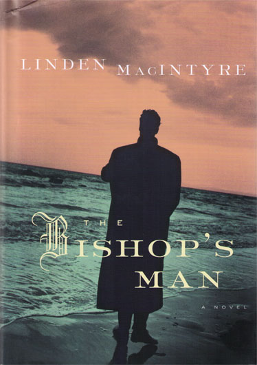 Linden MacIntyre The Bishop's Man