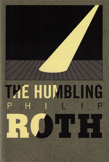 Philip Roth The Humbling