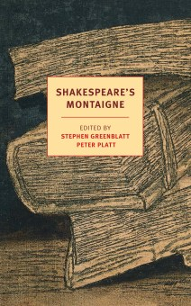 Shakespeare's Montaigne (new)