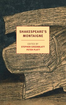 Shakespeare's Montaigne (new)