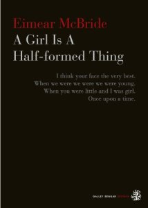 UK A Girl Is a Half-formed Thing