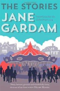 Jane Gardam The Stories UK