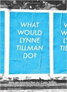 What Would Lynne Tillman Do