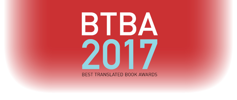 The 2017 Best Translated Book Award Longlist!