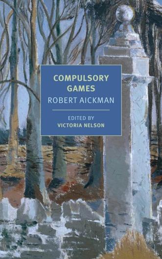 Robert Aickman Compulsory Games