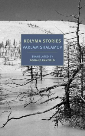 Varlam Shalamov Kolyma Stories