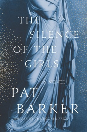 Pat Barker The Silence of the Girls