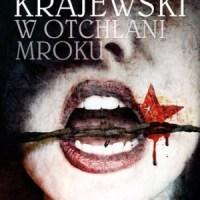Marek Krajewski - W otchłani mroku
