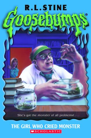 Project Goosebumps: Book 8: The Girl Who Cried Monster