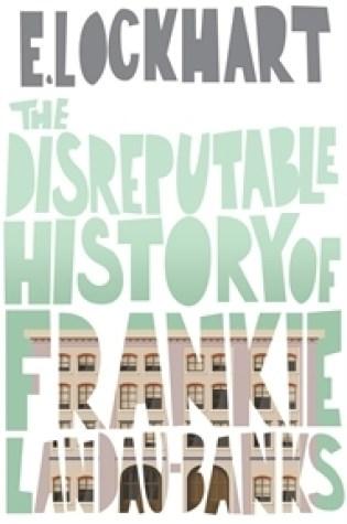 Book Review: The Disreputable History of Frankie Landau-Banks
