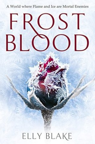 Frostblood will heat your desire for more awesome fantasy!