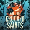 All the Crooked Saints