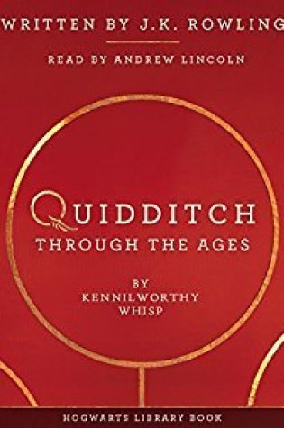 Quidditch Through the Ages Audiobook Read by Andrew Lincoln