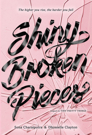 Shiny Broken Pieces by Sona Charaipotra, Dhonielle Clayton