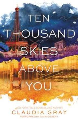 Ten Thousand Skies Above You (Firebird #2) by Claudia Gray